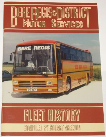 Bere Regis & District Motor Services Fleet History, by Stuart Shelton